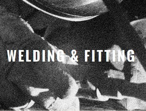 Welding & Fitting