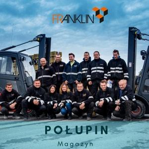 A Franklin team from our warehouse in Połupin