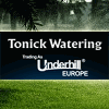 TONICK WATERING UNDERHILL EUROPE