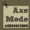 AXE MODE ACCESSOIRES