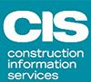 CONSTRUCTION INFORMATION SERVICES (CIS)