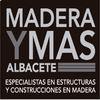 MADERA Y MAS ALBACETE