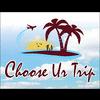 CHOOSE UR TRIP