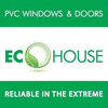 ECO HOUSE PVC WINDOWS & DOORS