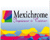 MEXICHROME