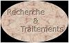 RECHERCHE ET TRAITEMENTS