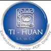 TI-HUAN, S.A. DE C.V.