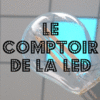 LE COMPTOIR DE LA LED