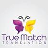 TRUEMATCH TRANSLATION