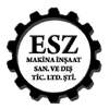 ESZ MAKINA INS SAN VE DIS TIC LTD STI
