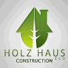 HOLZ HAUS CONSTRUCTION
