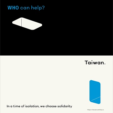 Taiwan can help. In a time of isolation, we choose solidarit