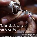 Taller de Joyería en Alicante