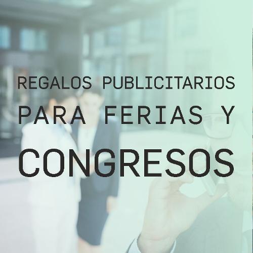 Regalos Publicitarios para Ferias y Congresos