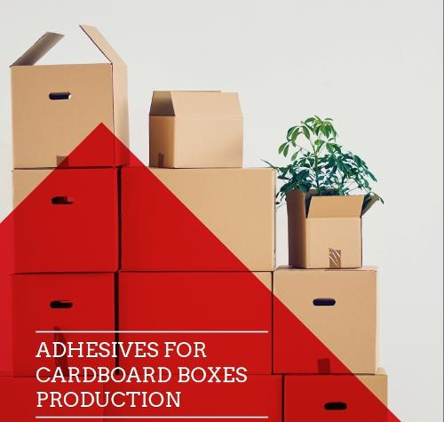 Adhesives for cardboard boxes production