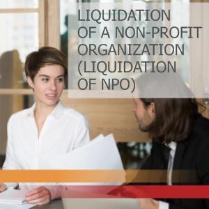 Liquidation of a non-profit organization/ Liquidation of NPO
